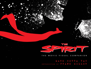 The Spirit Movie Visual Companion
