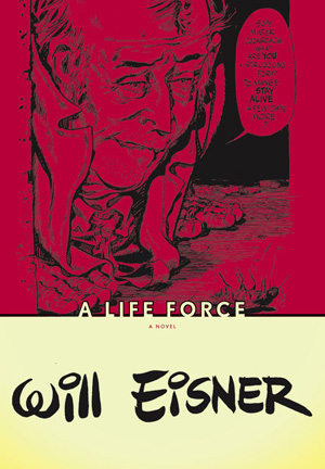 Will Eisner - A Life Force | Comic