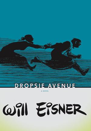 Will Eisner - Dropsie Avenue | Comic