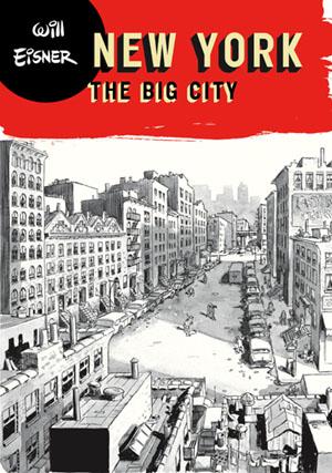 Will Eisner - New York: The Big City | Comic