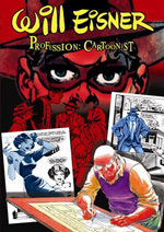 Will Eisner. Profession: Cartoonist (DVD)