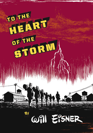 http://www.willeisner.com/library/images/to-the-heart-of-the-storm-cvr-300.jpg