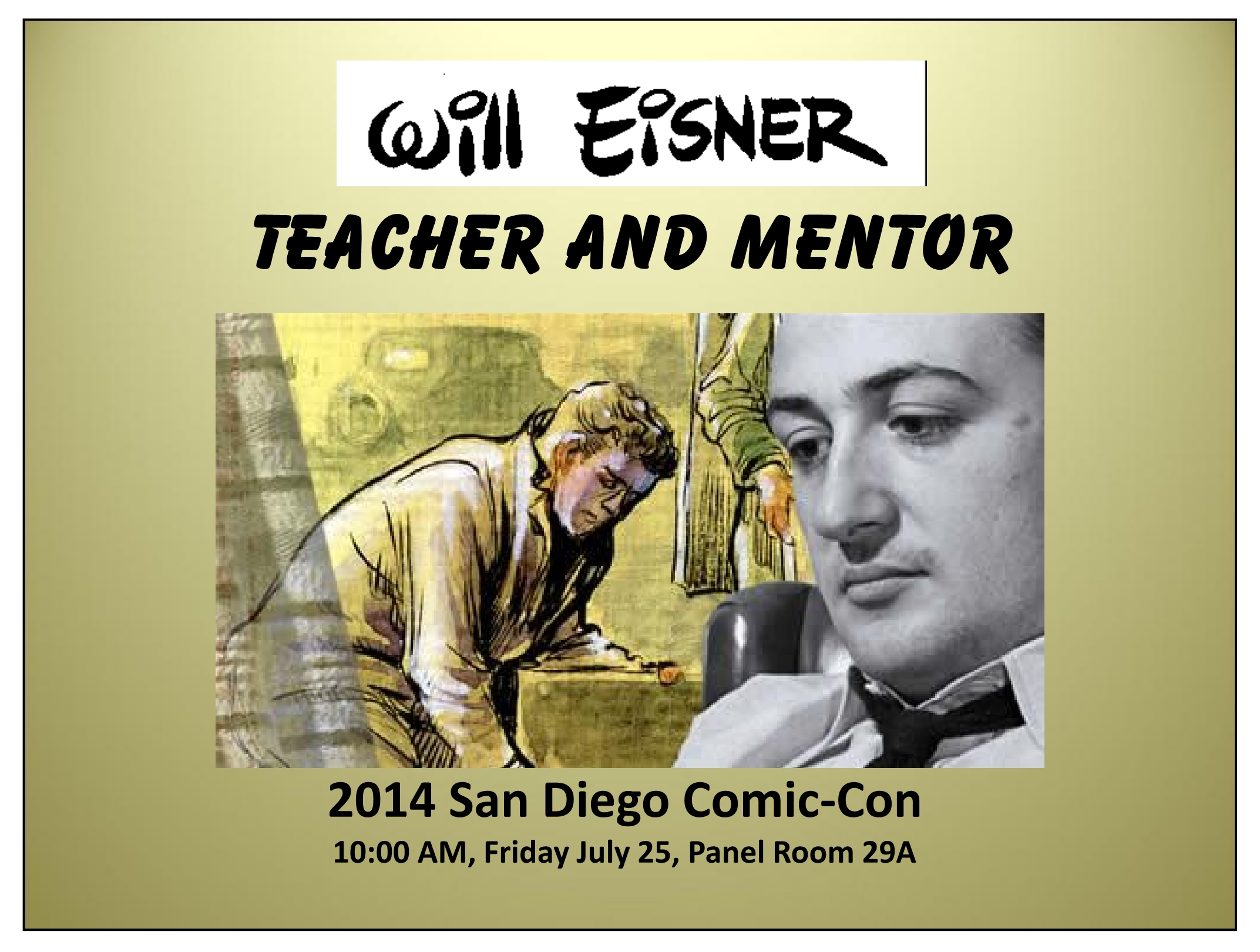http://www.willeisner.com/the_eisnershpritz/Will_Eisner_SDCC2014.jpg